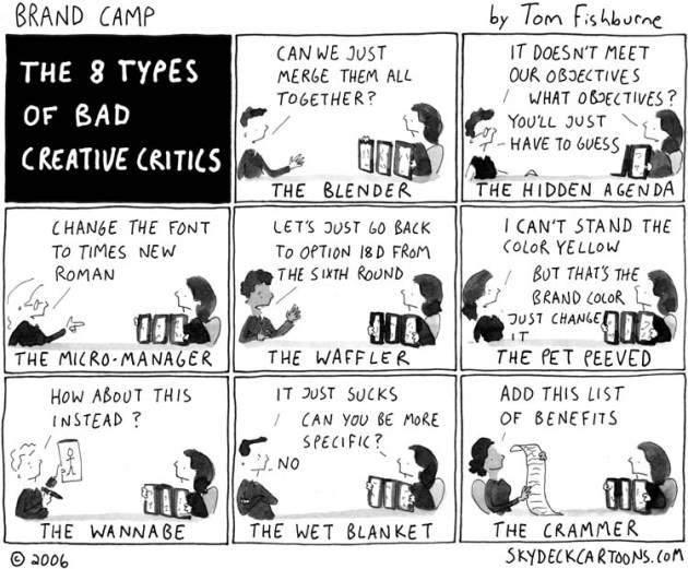 Brand Camp - 8 Types of Bad Creative Critics