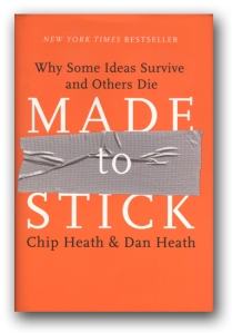 Lessons from Made to Stick: Why Some Ideas Survive and Others Die