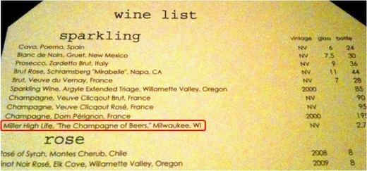 Miller High Life on the Sparkling Wine List