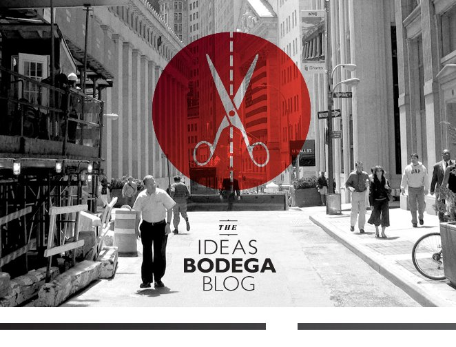 The Ideas Bodega (4/5)