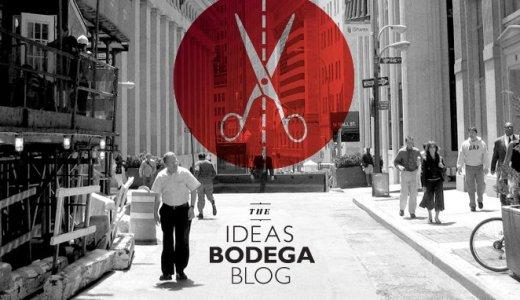 The Ideas Bodega Blog