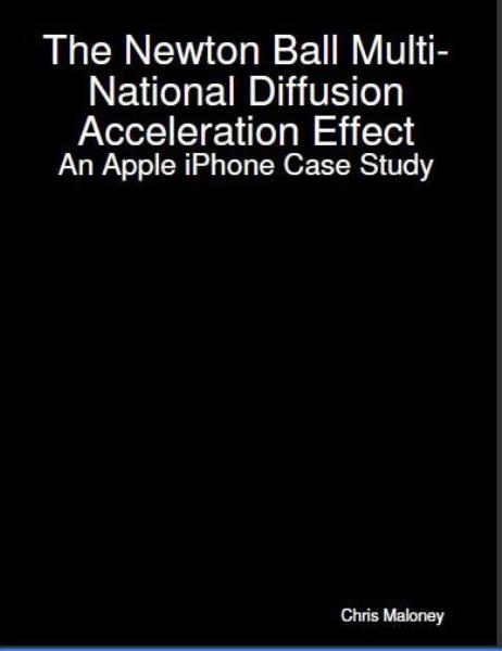 The Newton Ball Multi-National Diffusion Acceleration Effect: An Apple iPhone Case Study